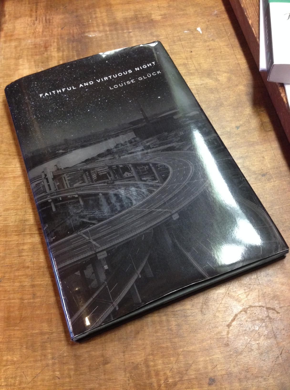 Louise Gluck S Faithful And Virtuous Night Faulkner House Books